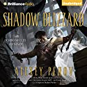 Shadow Blizzard: The Chronicles of Siala, Book 3 Audiobook by Alexey Pehov Narrated by MacLeod Andrews