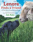 Lenore Finds a Friend: A True Story from Bedlam Farm (080509220X) by Katz, Jon