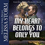 My Heart Belongs to Only You: A Cupid's Bow Novella | Melissa Storm