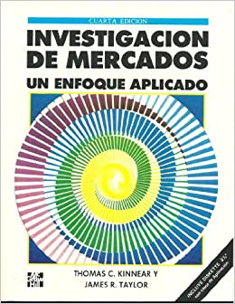 Investigacion de Mercados Un Enfoque Aplicado (Spanish Edition
