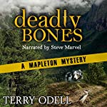 Deadly Bones: A Mapleton Mystery, Book 2 | Terry Odell