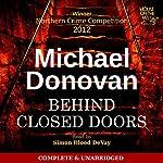 Behind Closed Doors: Eddie Flynn, Book 1 | Michael Donovan