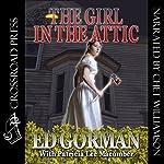 The Girl in the Attic   Ed Gorman,Patricia Lee Macomber