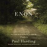 Enon: A Novel | Paul Harding