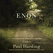 Enon: A Novel | [Paul Harding]