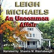An Uncommon Affair | [Leigh Michaels]