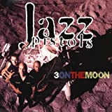 Three on the Moon by Jazz Pistols (2006-08-30)