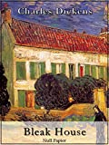 Charles Dickens: Bleak House: Vollständige und illustrierte Fassung (Klassiker bei Null Papier)
