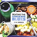img - for Beating the Lunch Box Blues: Fresh Ideas for Lunches on the Go! (Rachael Ray Books) by Hirsch, J. M. (September 3, 2013) Paperback book / textbook / text book