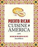 Puerto Rican Cuisine in America: Nuyorican and Bodega Recipes