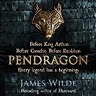 Pendragon: A Novel of the Dark Age Hörbuch von James Wilde Gesprochen von: David Shaw-Parker