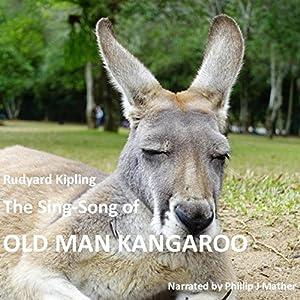 The Sing Song of Old Man Kangaroo Audiobook