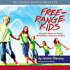 Free Range Kids Audiobook