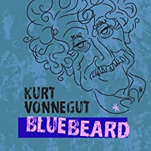 Bluebeard: The Autobiography of Rabo Karabekian (1916-1988) Audiobook by Kurt Vonnegut Narrated by Mark Bramhall