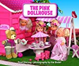 The Pink Dollhouse