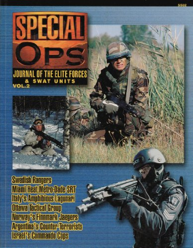 Concord Publications Special Ops Journal #2 Metro-Dade SRT Swedish Rangers Ottawa Tactical Group Italy's Amphibious Lagunari Argentina's Counter-Terrorists Norway's Finnmark Jaegers Israel's Commando Cops