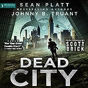 Dead City, Book 1 | Sean Platt, Johnny B. Truant