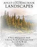 Adult Coloring Book Landscapes: A Stress Management Adult Coloring Book of Landscapes from Around the World