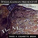 The Minotaur Takes a Cigarette Break: A Novel Audiobook by Steven Sherrill Narrated by Holter Graham