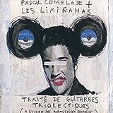 Traité de guitares triolectiques (à l usage des portugaises ensablées) - Vinyle + CD