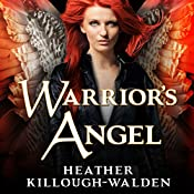 Warrior's Angel: The Lost Angels, Book 4 | [Heather Killough-Walden]