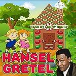 Hansel & Gretel   Jacob Grimm,Wilhelm Grimm