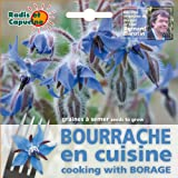 Radis Et Capucine Edible Flowers Seeds of Borage