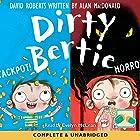 Dirty Bertie: Jackpot! & Horror! Hörbuch von David Roberts, Alan McDonald Gesprochen von: Evelyn Mclean