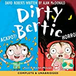Dirty Bertie: Jackpot! & Horror! | David Roberts,Alan McDonald