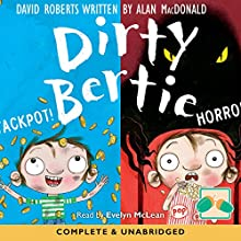 Dirty Bertie: Jackpot! & Horror! Audiobook by David Roberts, Alan McDonald Narrated by Evelyn Mclean