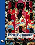 Faith Ringgold (The David C. Driskell Series of African American Art, V. 3) (Vol III)