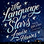 The Language of Stars | Louise Hawes