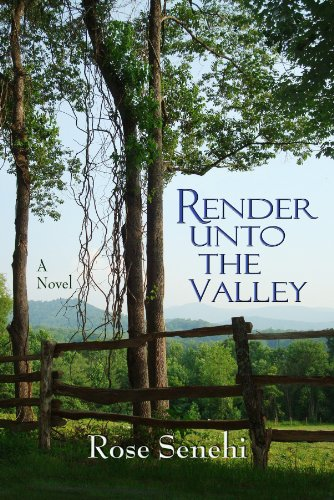 Render Unto the Valley, Rose Senehi