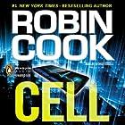 Cell Hörbuch von Robin Cook Gesprochen von: George Guidall