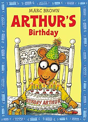 Arthur's Birthday (An Arthur Adventure)