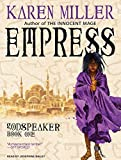 Karen Miller Empress (Godspeaker)