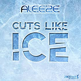 Aleeze-Cuts Like Ice