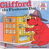 Clifford, The Firehouse Dog (Turtleback School & Library Binding Edition) (Clifford's Big Ideas)