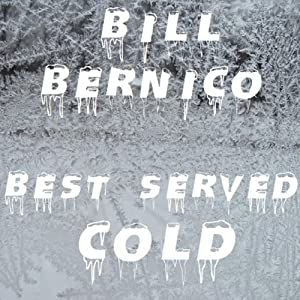Best Served Cold: 10 Stories of Revenge | [Bill Bernico]