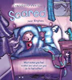 Everybody Feels Scared (0778740676) by Bingham, Jane