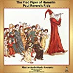Paul Revere's Ride and The Pied Piper of Hamlin | Henry Wadsworth Longfellow