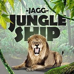 Jungle Ship [Explicit]