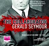 Gerald Seymour The Collaborator (unabridged audiobook)