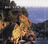 img - for Big Sur to Big Basin: California's Dramatic Central Coast by Cain, Pamela Verduin (2005) Hardcover book / textbook / text book
