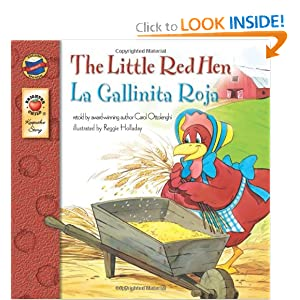 The Little Red Hen, Grades PK - 3: La Gallinita Roja (Keepsake Stories) Carol Ottolenghi