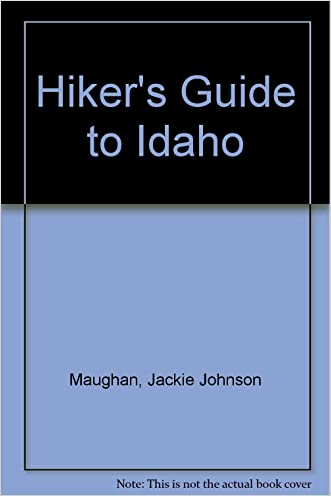 Hiker's Guide to Idaho