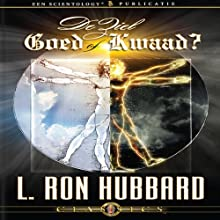 De Ziel: Goed of Kwaad? [The Soul: Good or Evil?] (Dutch Edition) Audiobook by L. Ron Hubbard Narrated by  uncredited