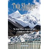 Two Shadows: The inspirational story of one man's triumph over adversity ~ Diane Winger