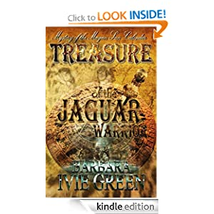 Treasure of the Jaguar Warrior - Mystery of the Mayan Sun Calendar (Paranormally Yours)