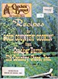 img - for Recipes for Good Country Cookin' From Cracker Barrel Old Country Store Inc. (Volume 1) book / textbook / text book